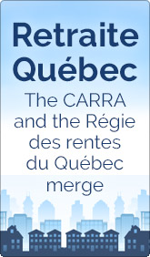 On 1 January 2016, the CARRA and the RRQ become Retraite Québec.