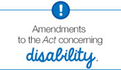 Amendments to the Act concerning disability